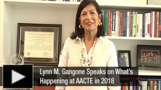 Lynn M. Gangone - What is Happening at AACTE - June 2018