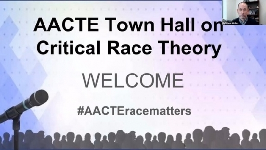 AACTE Town Hall on Critical Race Theory