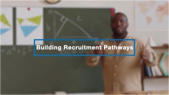 Building Recruitment Pathways