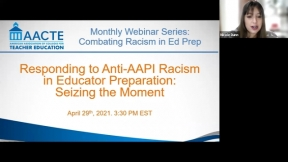 Responding to Anti-AAPI Racism in Educator Preparation: Seizing the Present Moment